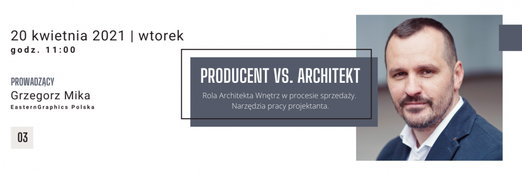 Producent vs. Architekt / 20.04.2021 wtorek godz. 11:00