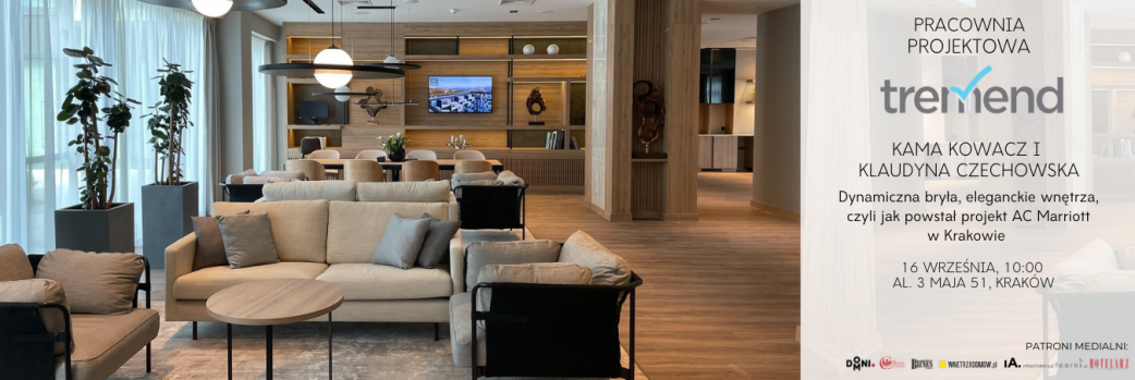 Dynamiczna bryła, eleganckie wnętrza, czyli jak powstał projekt AC Marriott w Krakowie – 16.09.2021 godz. 10:00