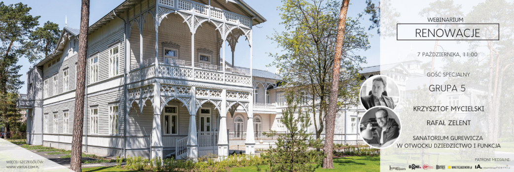 Sanatorium Gurewicza w Otwocku – dziedzictwo i funkcja / 07.10.2021 godz. 11:00