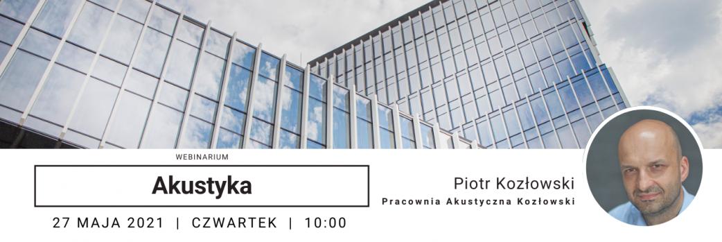 Projektowanie akustyczne obiektów budowlanych / 27.05.2021,  godz. 10:00
