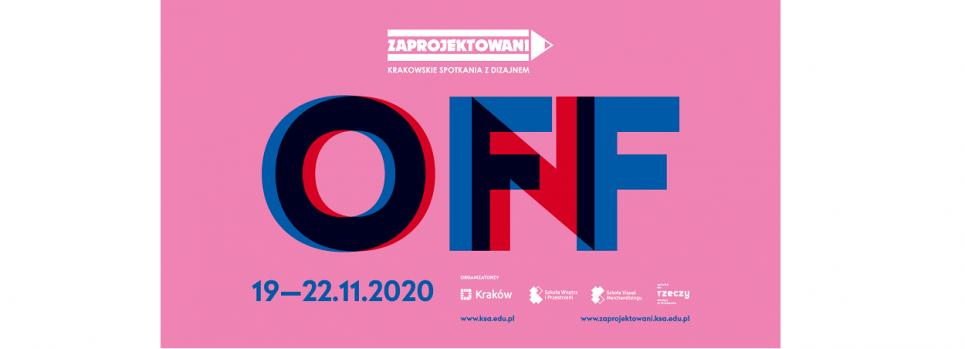 Zaprojektowani – Krakowskie Spotkania z Dizajnem: 19-22 listopada 2020