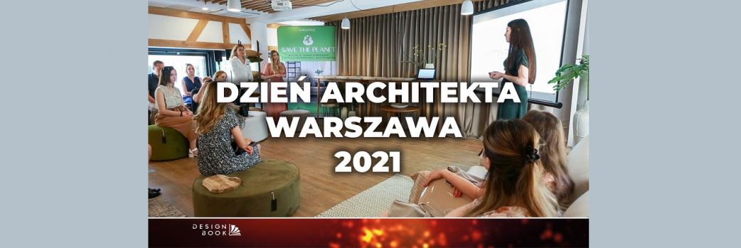 Dzień Architekta FARTEXTIL 2021. Relacja /VIDEO/