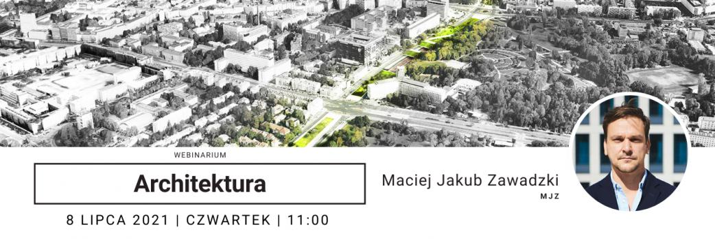 Zielone innowacje w architekturze i urbanistyce / 08.07.2021 godz. 11:00
