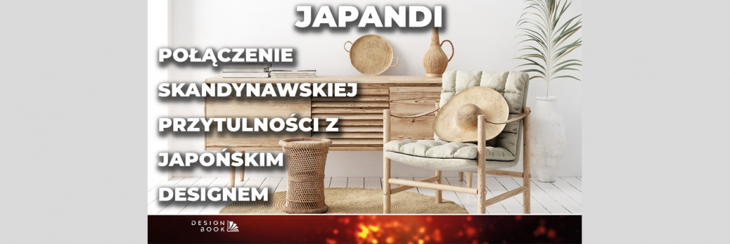 Styl japandi - domowa oaza spokoju /VIDEO/